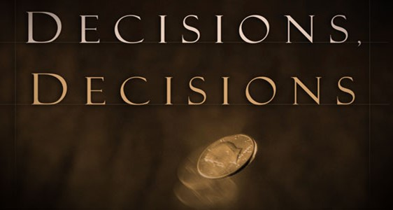 On Tough Decisions